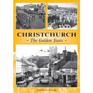 Christchurch: The Golden Years