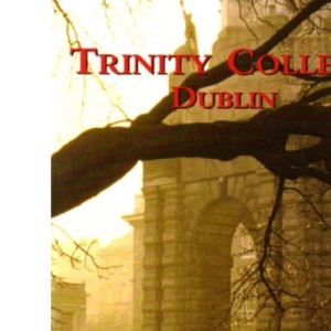 Trinity College Dublin: A Beautiful Place