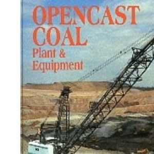 Opencast Coal: Plant and Equipment