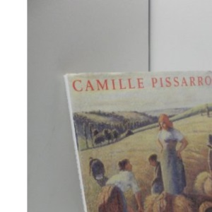 Camille Pissarro: Impressionism, Landscape and Rural Labour (Art Reference)