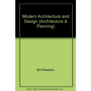 Modern Architecture and Design: An Alternative History