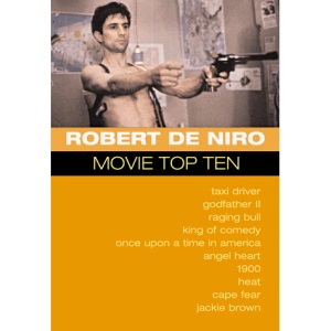 ROBERT DE NIRO: MOVIE TOP TEN