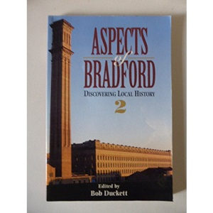 Aspects of Bradford: No 2: Discovering Local History