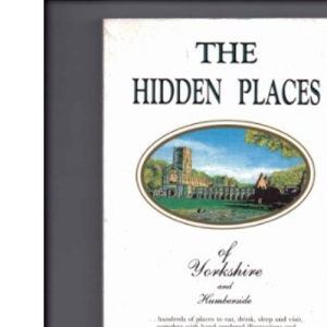 The Hidden Places of Yorkshire and Humberside