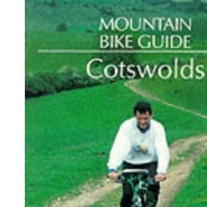 Cotswolds (Mountain Bike Guide)