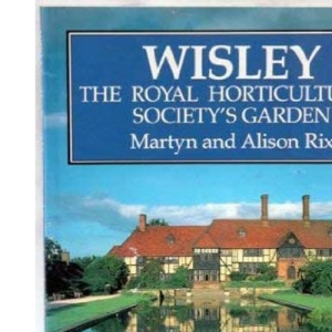 Wisley: Royal Horticultural Society's Garden