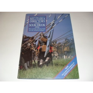 Windrow & Greene's UK Militaria Directory and Sourcebook: 1994: The Essential Reference Book for the Military Enthusiast