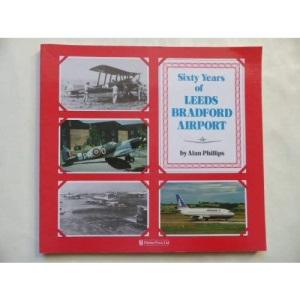 Sixty Years of Leeds Bradford Airport