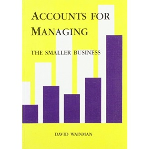 Accounts for Managing the Smaller Business