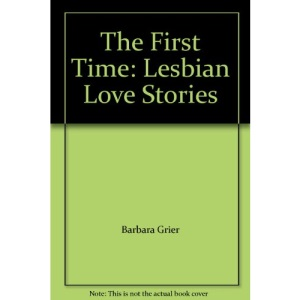 The First Time: Lesbian Love Stories