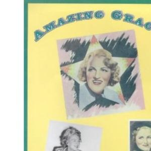 Amazing Gracie: Gracie Fields - A Visual Celebration