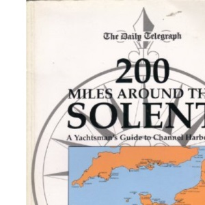 Daily Telegraph Guide to Two Hundred Miles Around the Solent