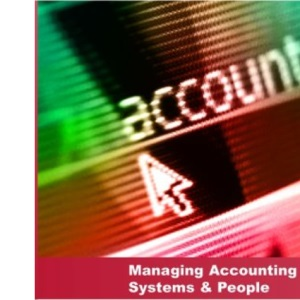 Managing Accounting Systems & People (AAT/NVQ Accounting)
