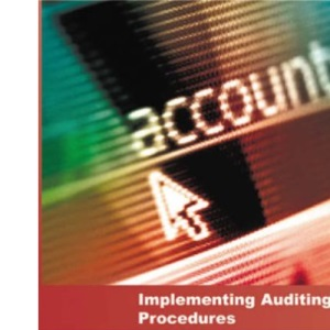 Implementing Auditing Procedures