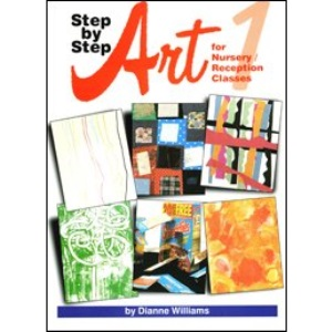 Step by Step: Art: For Nursery/Reception Classes (Art Resources)