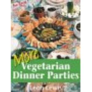 More Vegetarian Dinner Parties