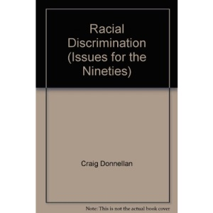 Racial Discrimination (Issues for the nineties)