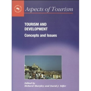 Tourism and Development: Concepts and Issues (Aspects of Tourism)
