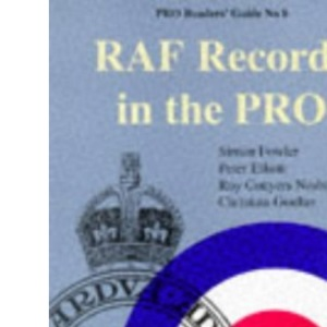 RAF Records in the PRO (Public Record Office Readers Guide)