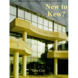 New to Kew? (Public Record Office Readers Guide)