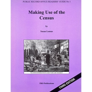 Making Use of the Census (Public Record Office Readers Guide)