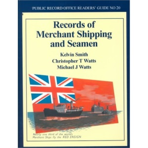 Records of Merchant Shipping and Seamen (Public Record Office Readers Guide)