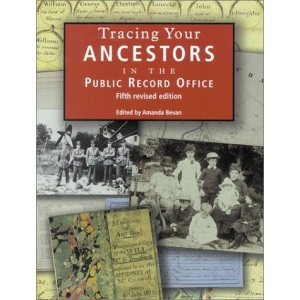 Tracing Your Ancestors in the Public Record Office (PRO Handbooks)