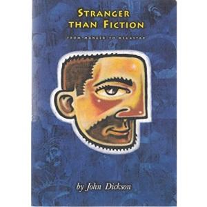 Stranger Than Fiction: From Manger to Megastar