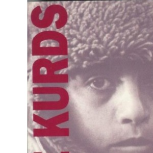 The Kurds, The: Nation Denied (Minority Rights publications)