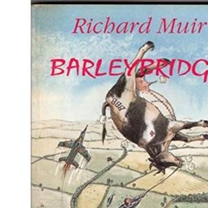 Barleybridge - The Chronicles of Herbert Postlethwaite
