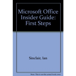 Microsoft Office Insider Guide: First Steps