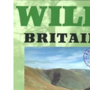 Wild Britain: A Traveller's Guide (Wild Guides)