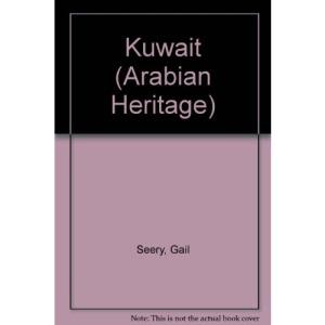 Kuwait (Arabian Heritage)