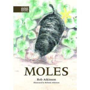 Moles (BNHC Vol:3) (The British Natural History Collection)
