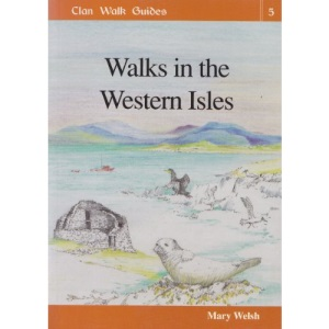 Walks in the Western Isles: v. 5 (Clan Walk Guides)
