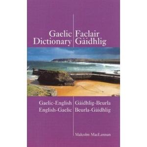 Gaelic Dictionary: Gaelic-English, English-Gaelic