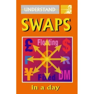 Understand Swaps in a Day (Understand in a Day)