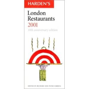Harden's London Restaurants 2001 (Harden's Guides)