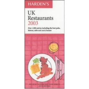 Harden's UK Restaurants 2003 (Hardens Guides)