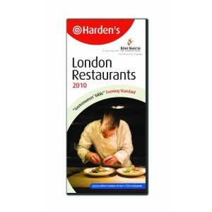 Harden's London Restaurants 2010