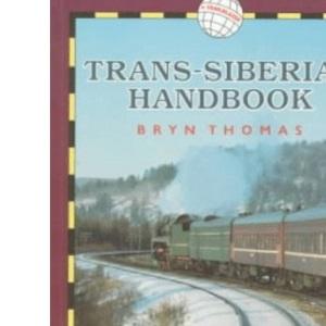 The Trans-Siberian Handbook (World Rail Guides)