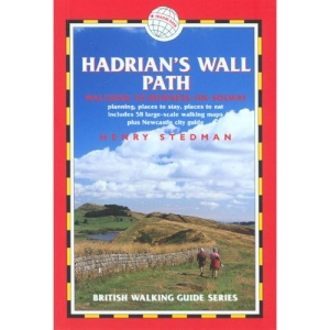 Hadrian's Wall Path: Wallsend to Bowness-on Stow (British Walking Guide)