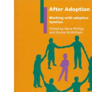 After Adoption: Working with Adoptive Families