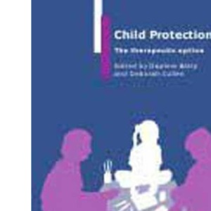 Child Protection: The Therapeutic Option