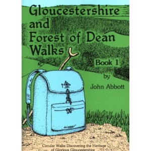Gloucestershire and Forest of Dean Walks: Circular Walks Discovering the Heritage of Glorious Gloucestershire (Walkabout)
