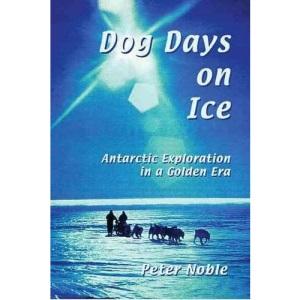 Dog Days on Ice: Antarctic Exploration in a Golden Era (Chocolate Manga)