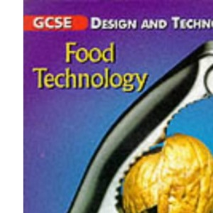 GCSE Design & Technology Food Technology