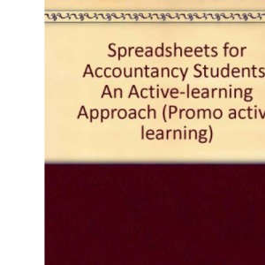 Spreadsheets for Accountancy Students: An Active-learning Approach (Promo Active Learning)