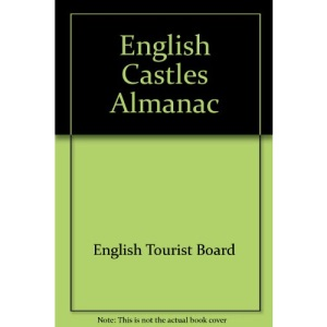English Castles Almanac