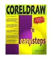 CorelDraw in Easy Steps: Up to Version 7